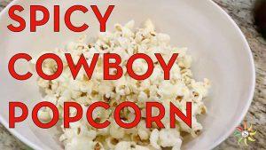 Sonya Sweet Spicy - Spicy Cowboy Popcorn
